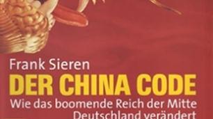 "Buchbesprechung: Frank Sieren: ""Der China Code"""